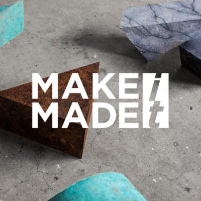 MAKEit MADEit Conference